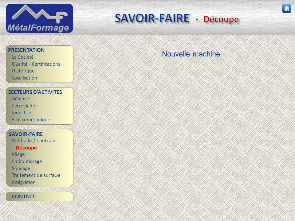 SAVOIR-FAIRE - Découpe