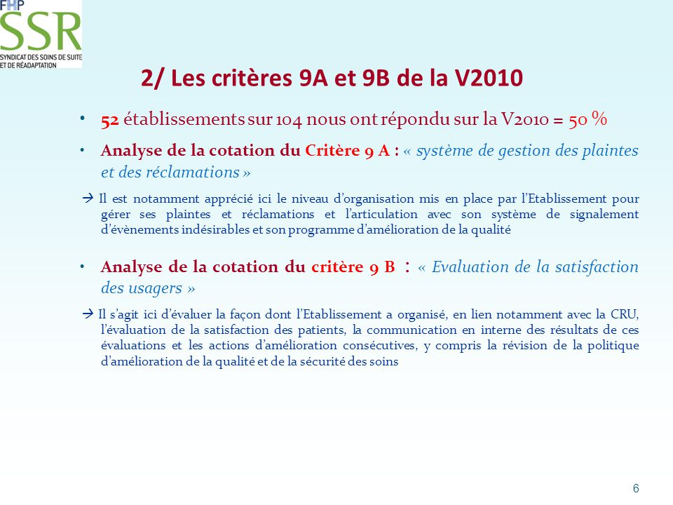 2/ Les critères 9A et 9B de la V2010