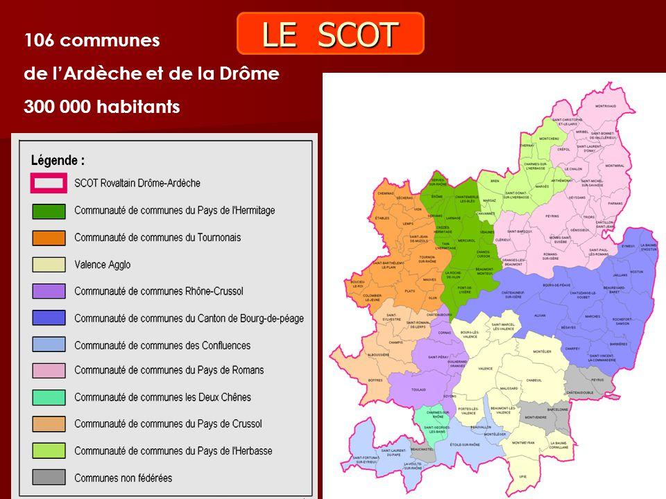 LE SCOT 106 communes de l'Ardèche et de la Drôme 300 000 habitants 32