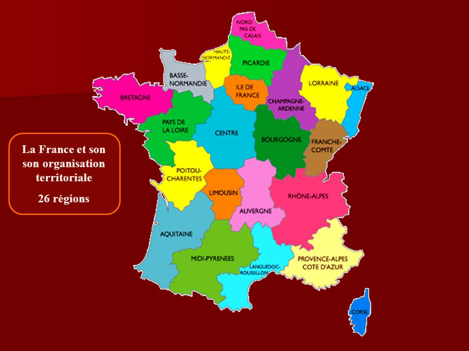 La France et son son organisation territoriale