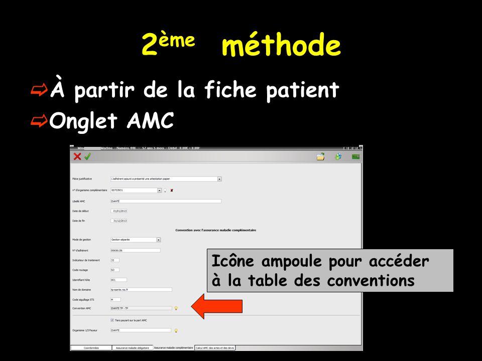 2ème méthode À partir de la fiche patient Onglet AMC