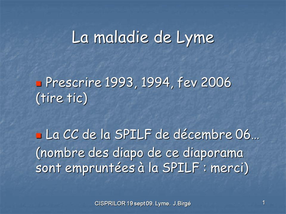 CISPRILOR 19 sept 09. Lyme. J.Birgé