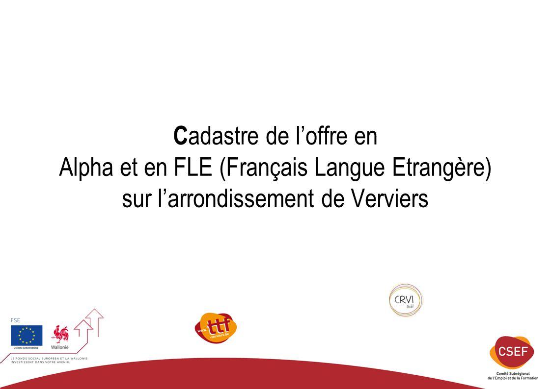 Cadastre de l'offre en Alpha et en FLE (Français Langue Etrangère) sur l'arrondissement de Verviers