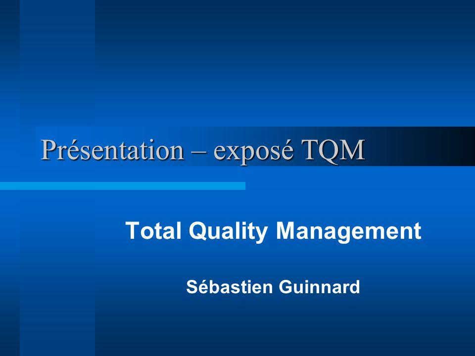 Présentation – exposé TQM