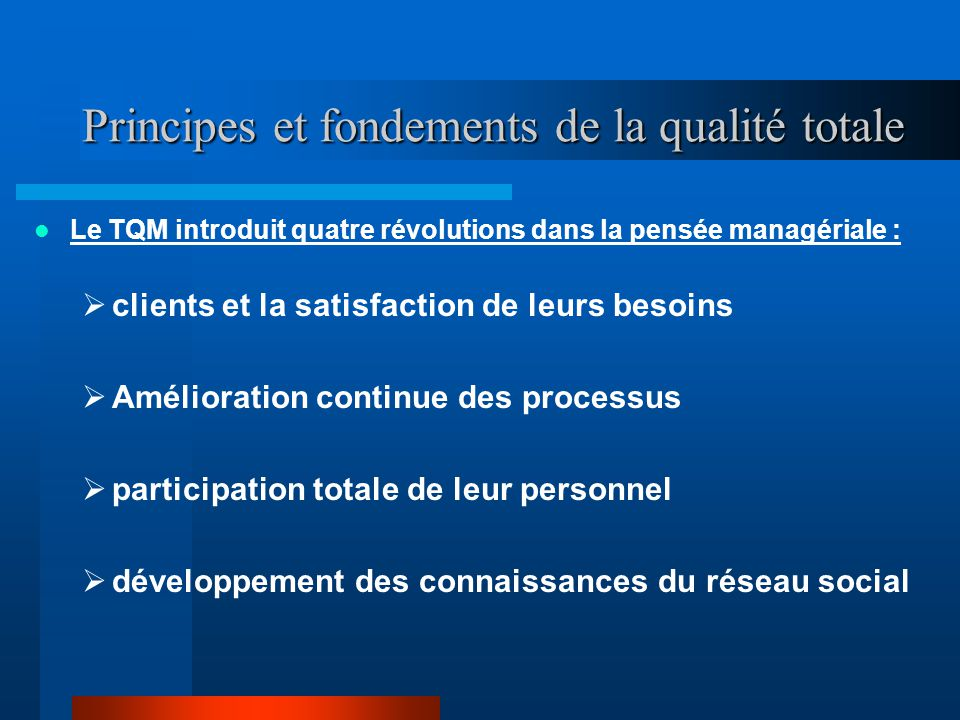 Principes et fondements de la qualité totale