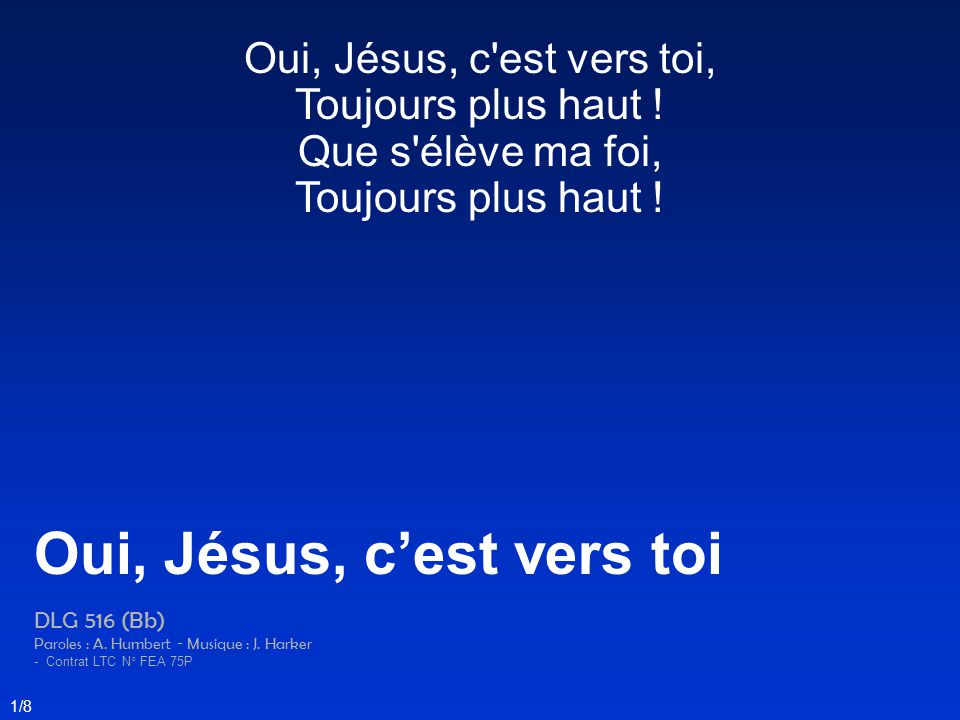 Oui, Jésus, c'est vers toi