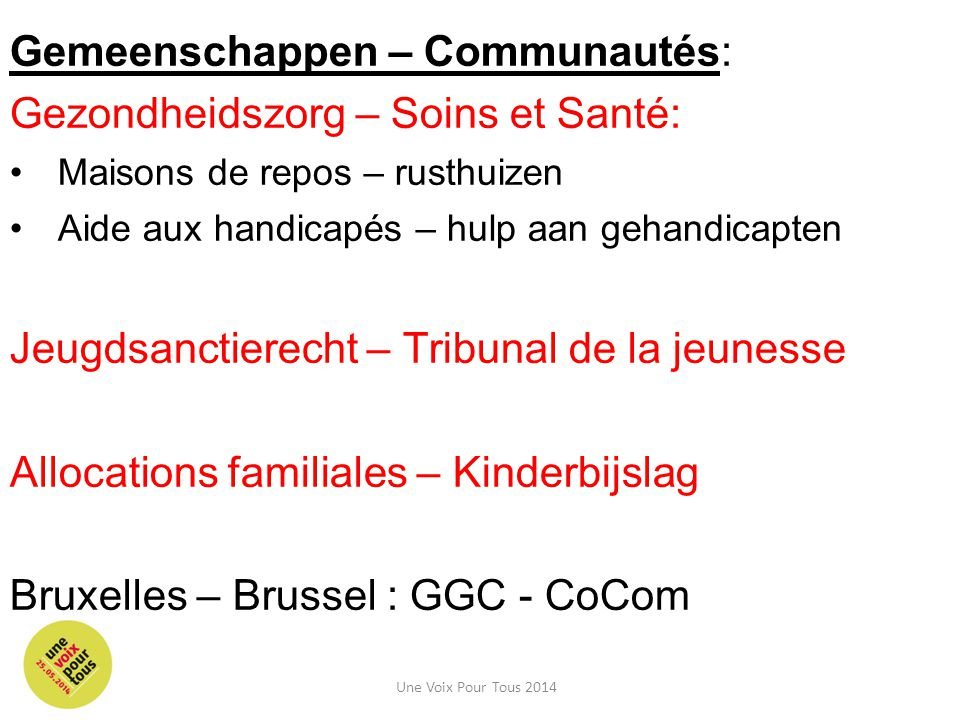 Gemeenschappen – Communautés: Gezondheidszorg – Soins et Santé: