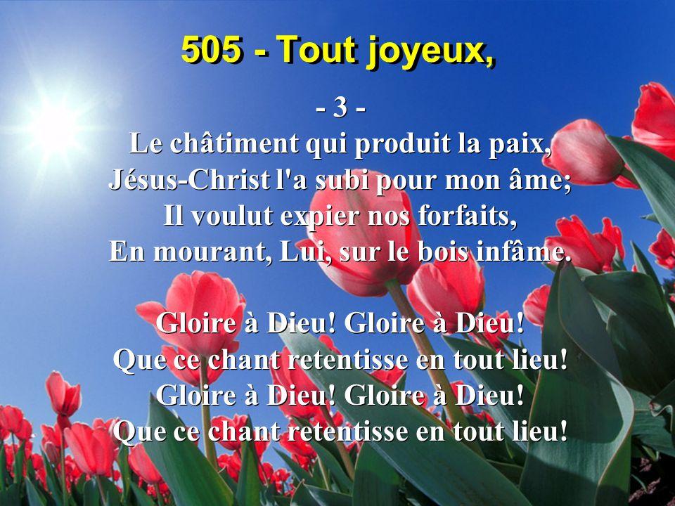505 - Tout joyeux, - 3 - Le châtiment qui produit la paix,