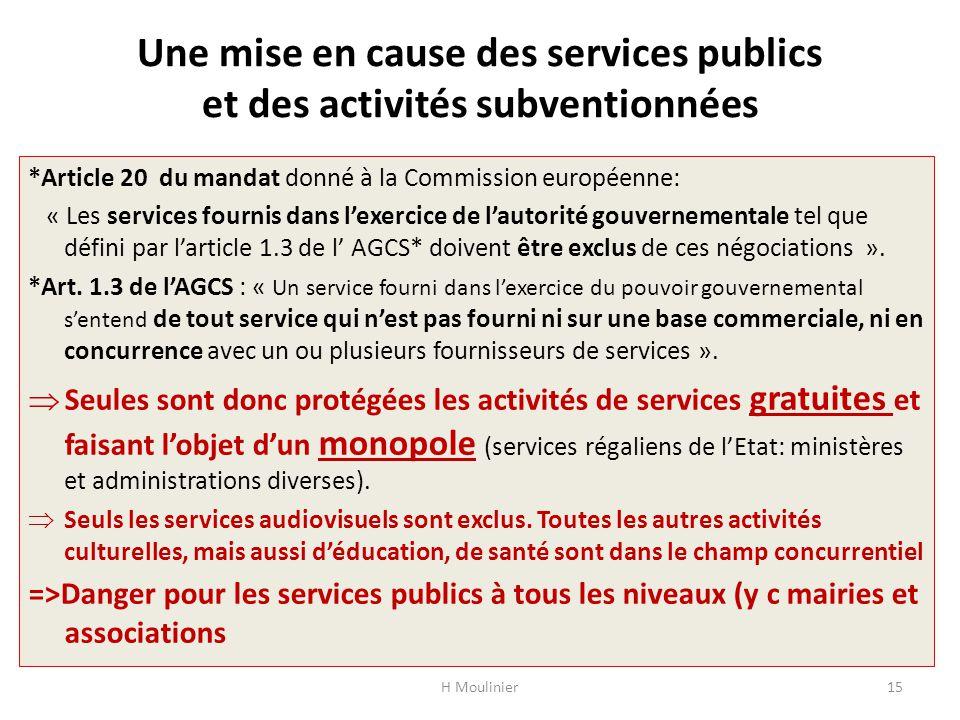 Une mise en cause des services publics et des activités subventionnées