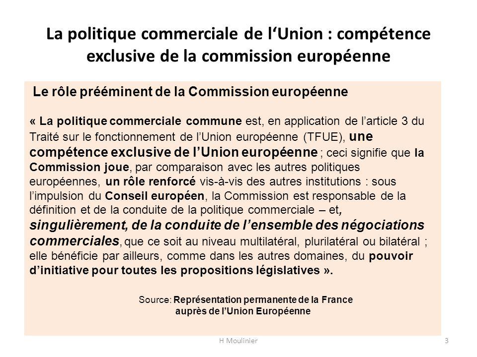 La politique commerciale de l'Union : compétence exclusive de la commission européenne
