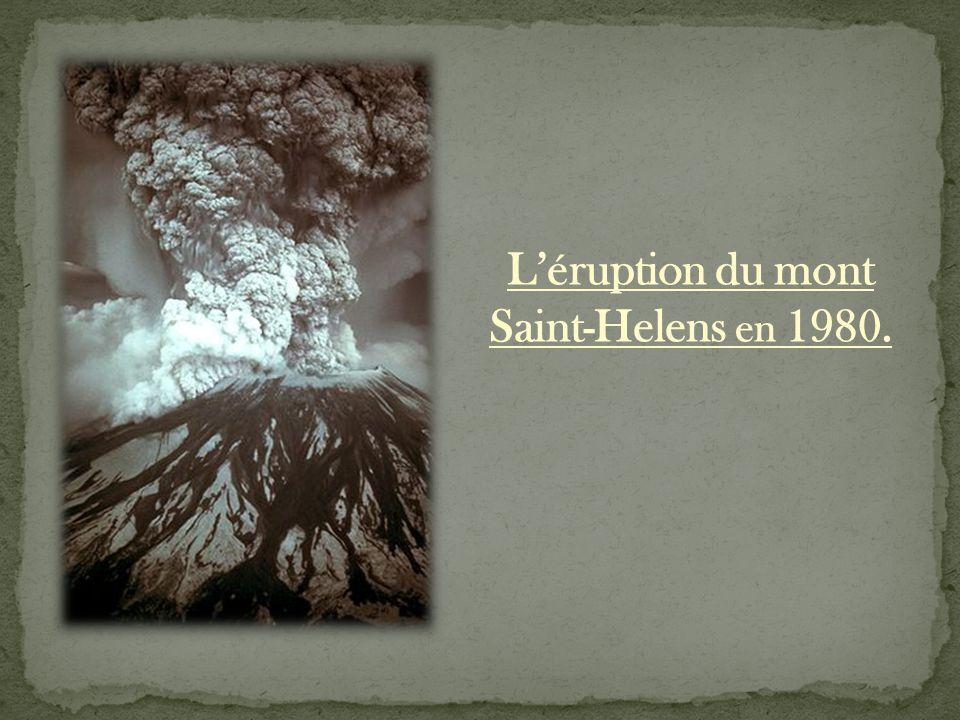 L'éruption du mont Saint-Helens en 1980.