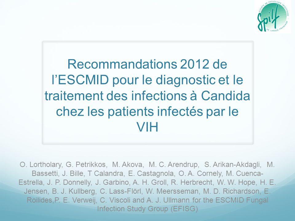 Recommandations 2012 de l'ESCMID pour le diagnostic et le traitement des infections à Candida chez les patients infectés par le VIH