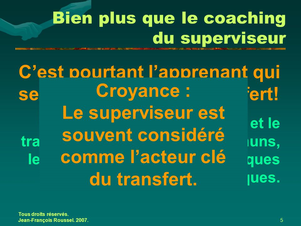 Bien plus que le coaching du superviseur