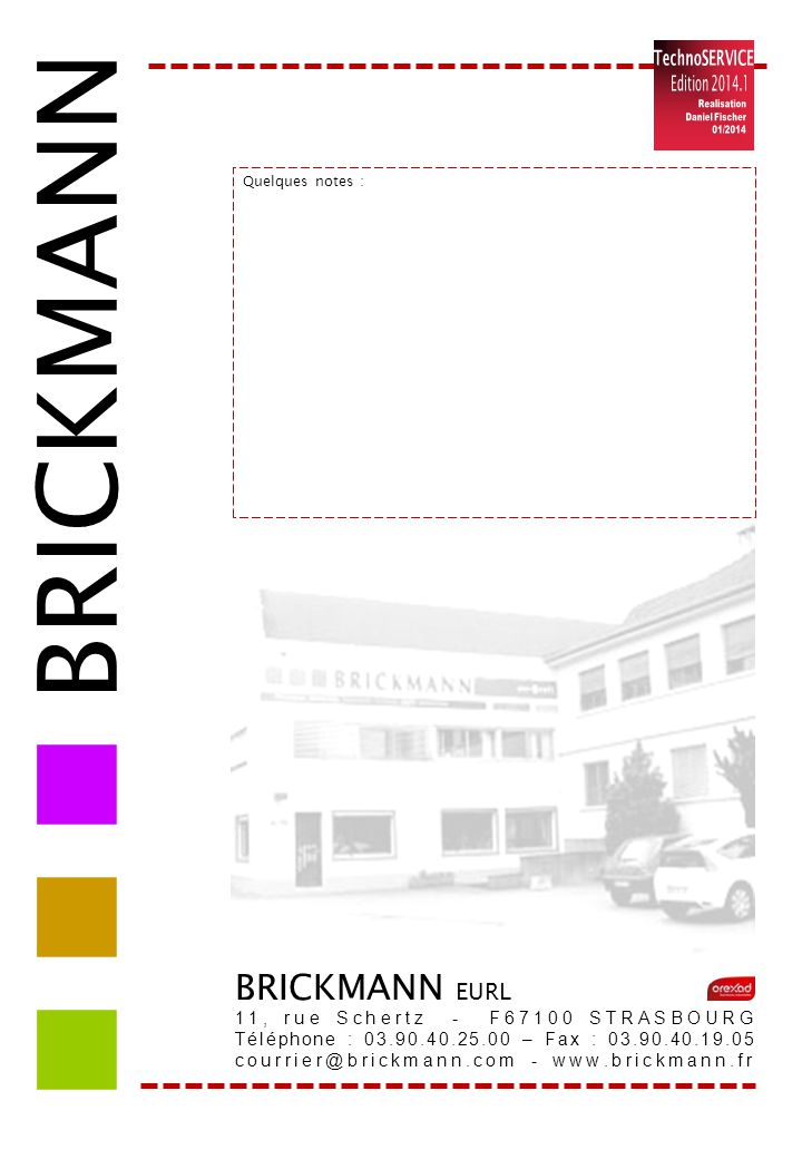    BRICKMANN BRICKMANN EURL TechnoSERVICE Edition 2014.1