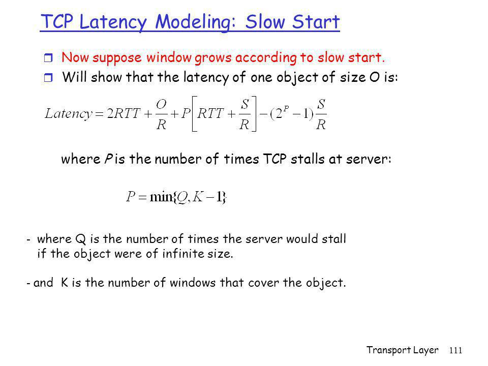 TCP Latency Modeling: Slow Start
