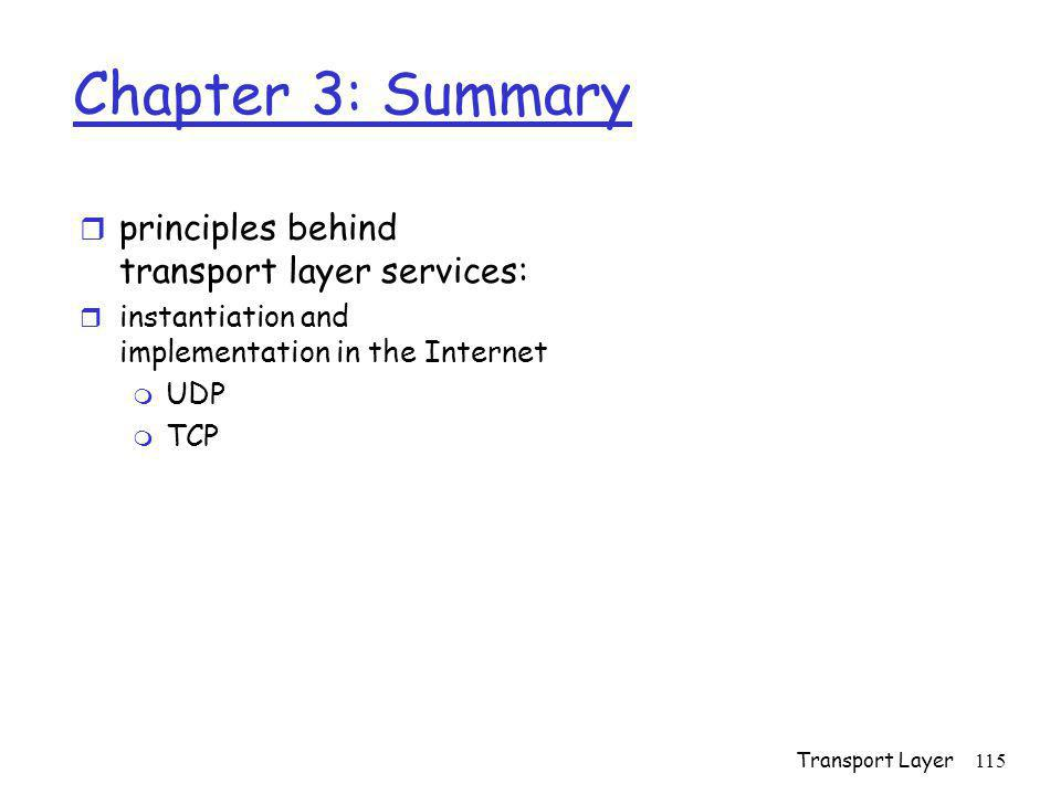 Chapter 3: Summary principles behind transport layer services: