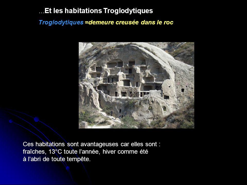 …Et les habitations Troglodytiques
