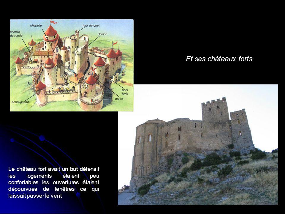 Et ses châteaux forts