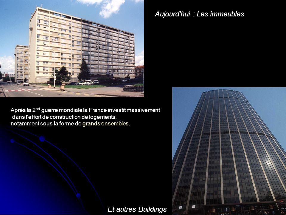Aujourd'hui : Les immeubles