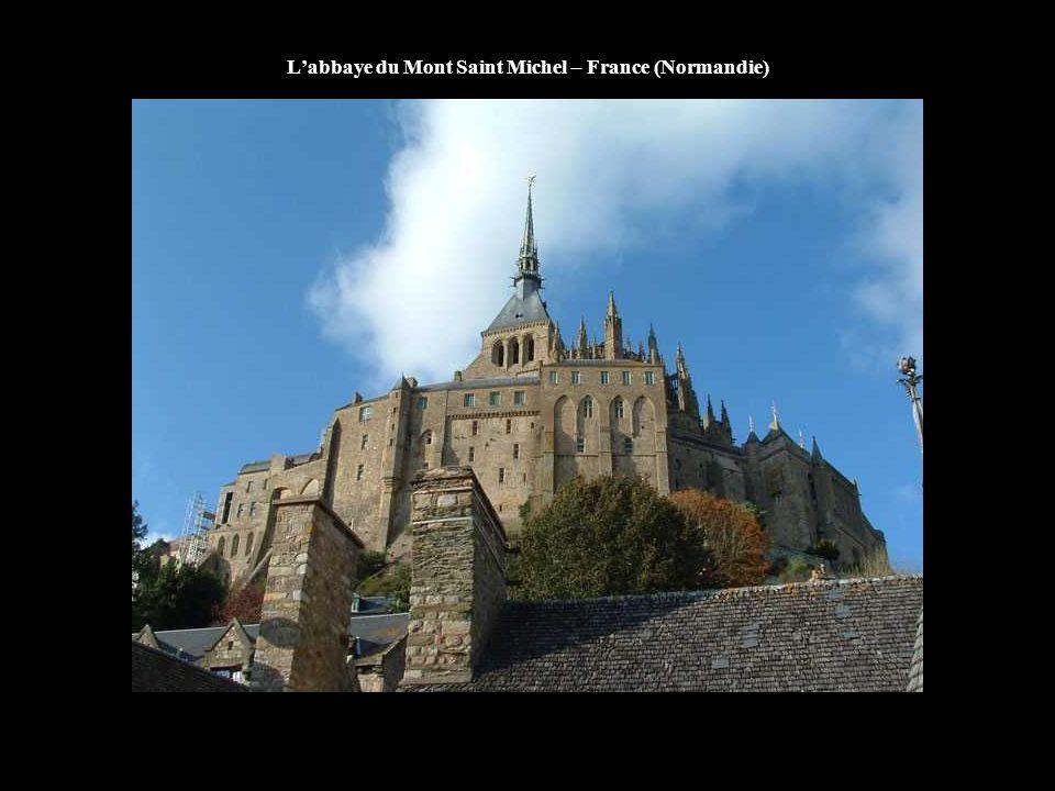 L'abbaye du Mont Saint Michel – France (Normandie)