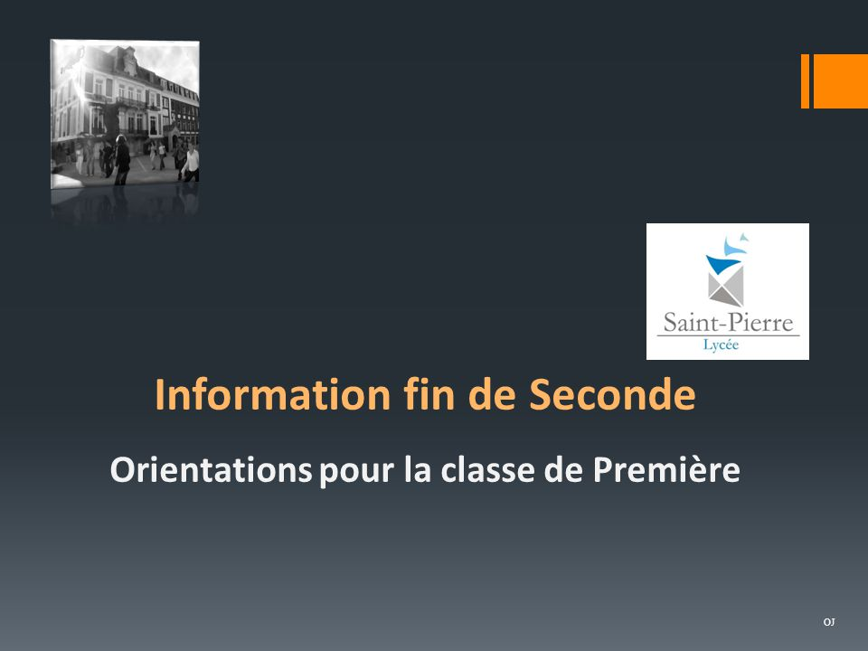 Information fin de Seconde Orientations pour la classe de Première