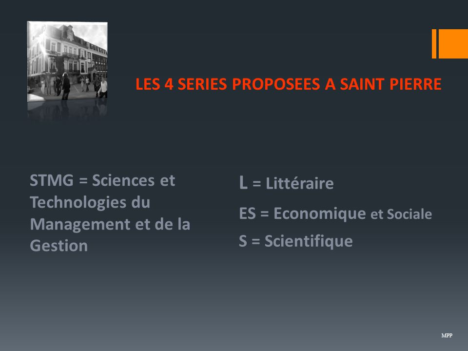 LES 4 SERIES PROPOSEES A SAINT PIERRE