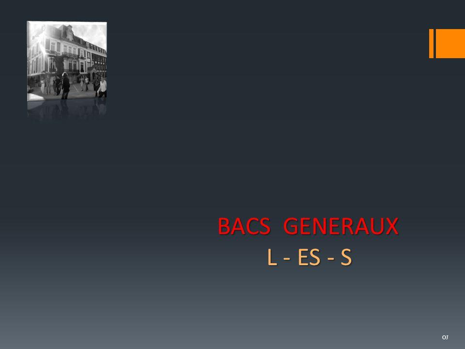 BACS GENERAUX L - ES - S OJ