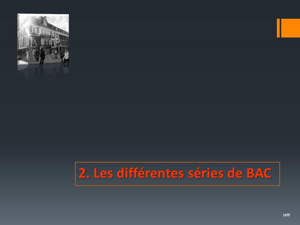 2. Les différentes séries de BAC