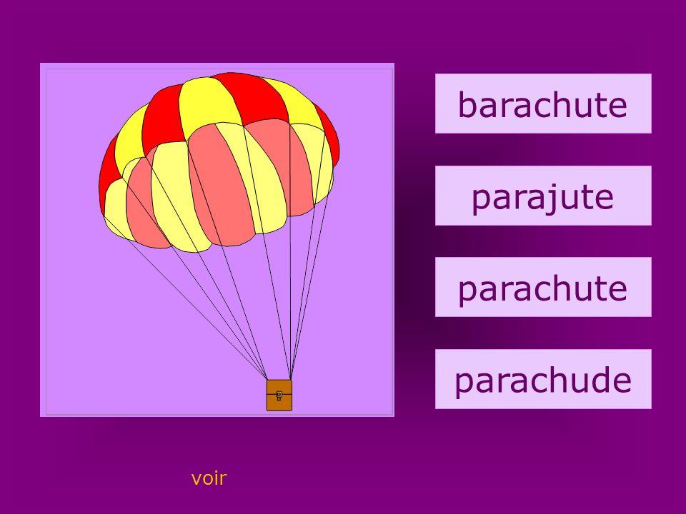 43. parachute barachute parajute parachute parachude voir