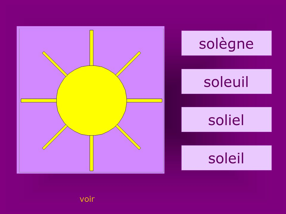 58. soleil solègne soleuil soliel soleil voir