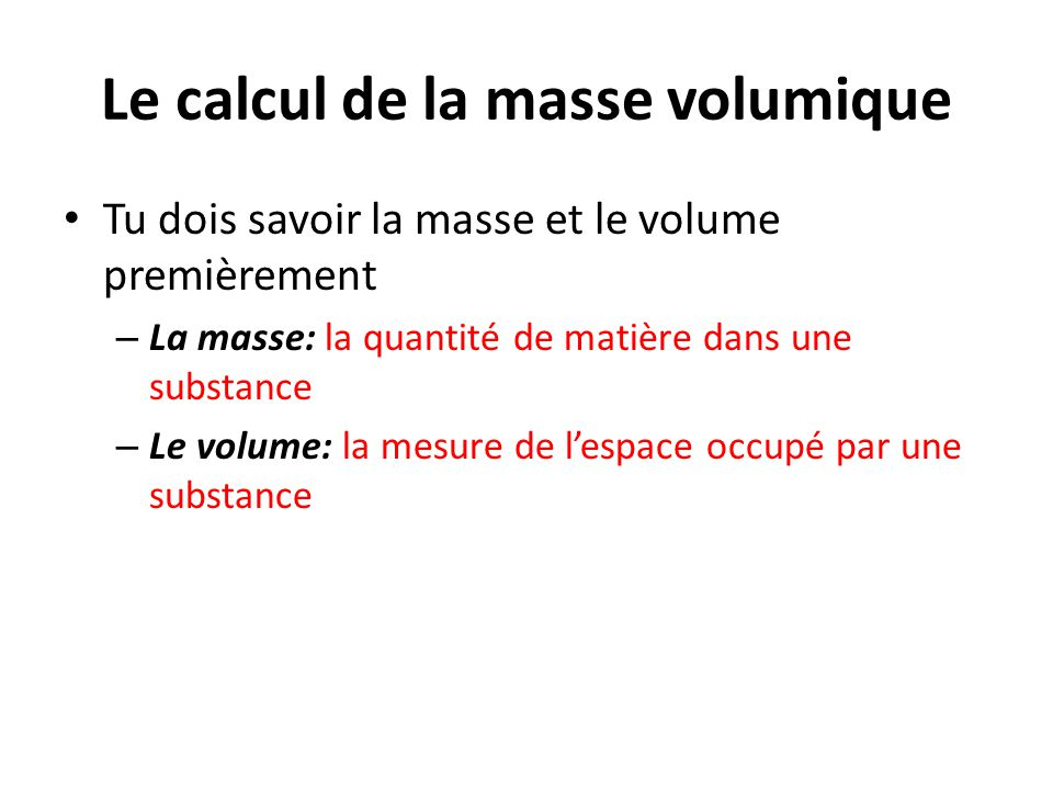 Le calcul de la masse volumique