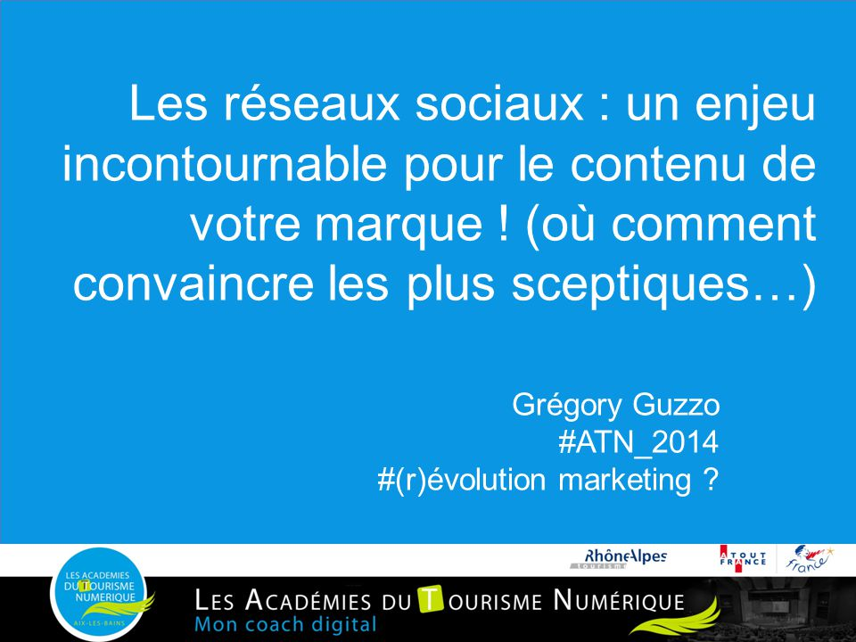 Grégory Guzzo #ATN_2014 #(r)évolution marketing
