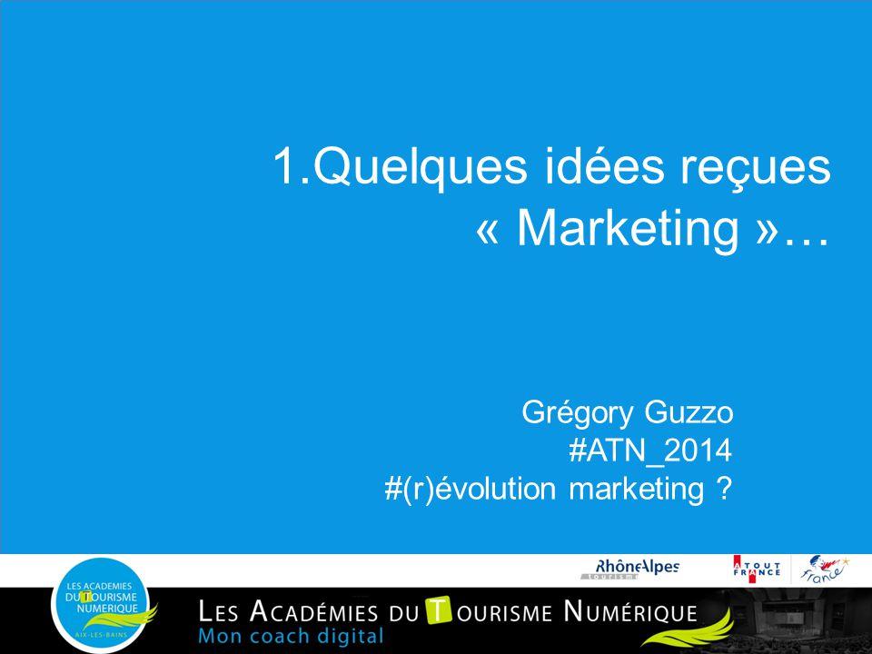 1.Quelques idées reçues « Marketing »…