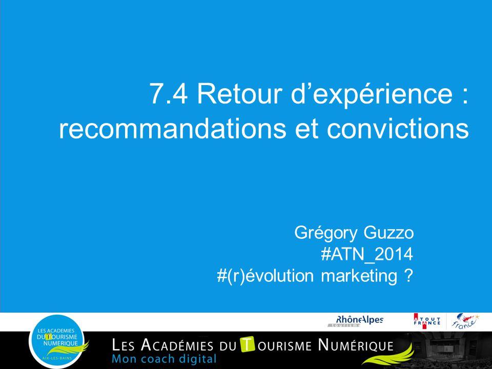 7.4 Retour d'expérience : recommandations et convictions