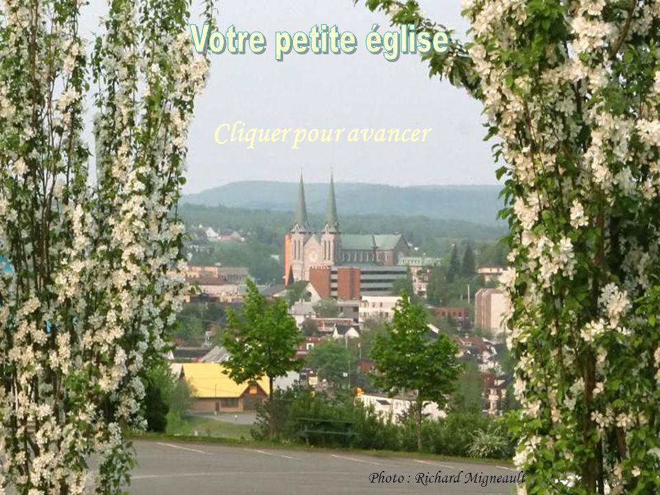 Votre petite église Cliquer pour avancer Photo : Richard Migneault