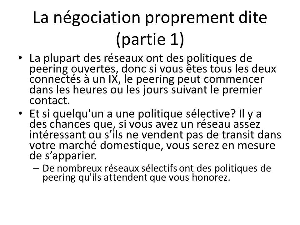 La négociation proprement dite (partie 1)