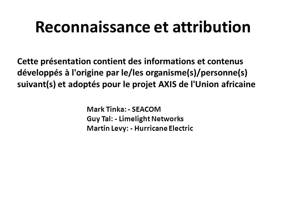 Reconnaissance et attribution