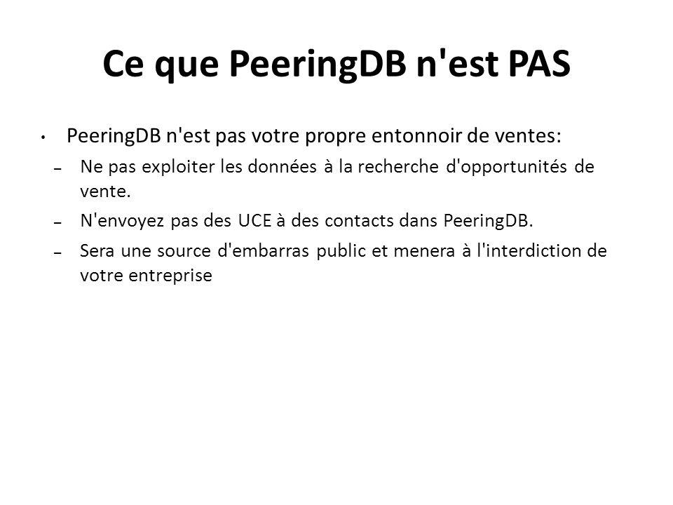 Ce que PeeringDB n est PAS
