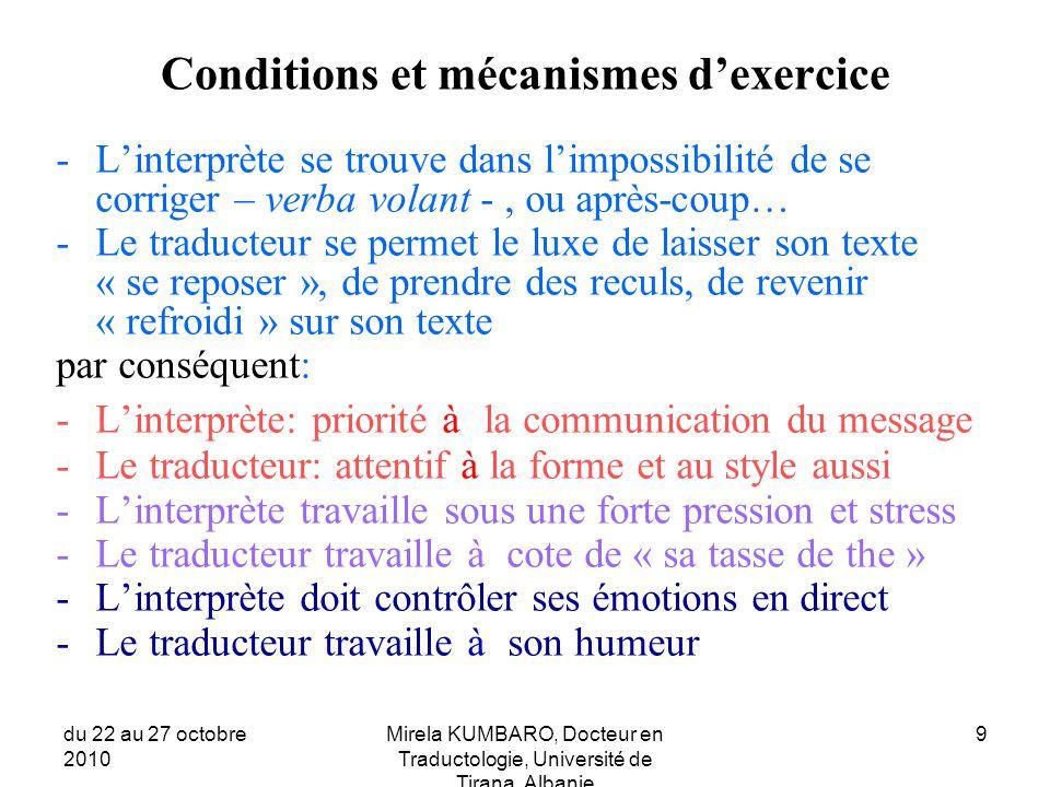 Conditions et mécanismes d'exercice