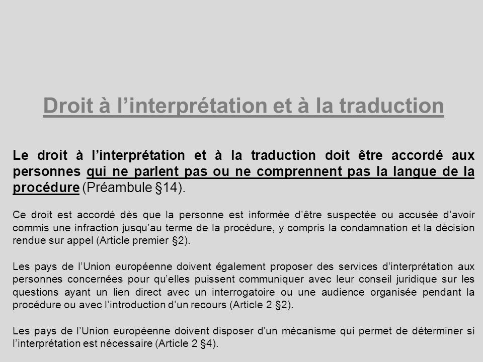 Droit à l'interprétation et à la traduction