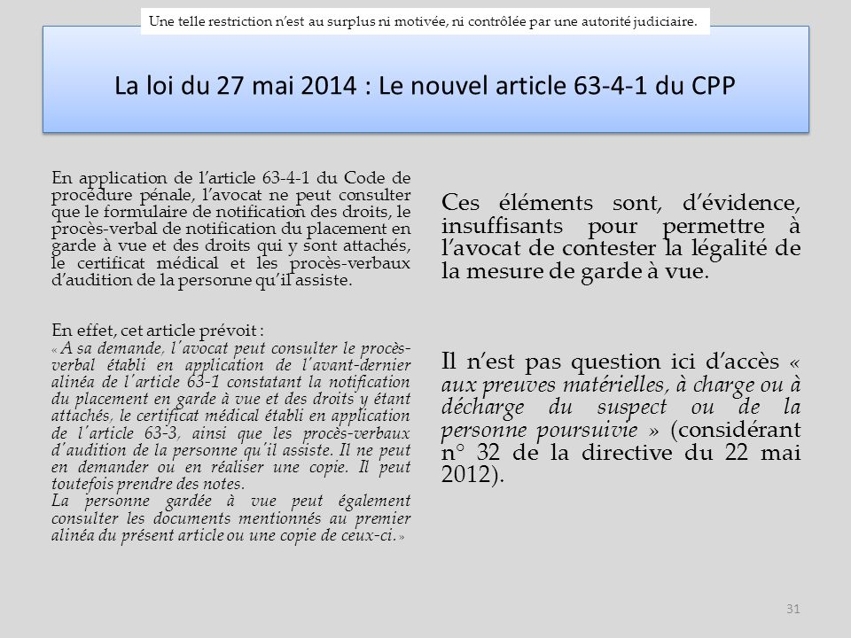 La loi du 27 mai 2014 : Le nouvel article 63-4-1 du CPP