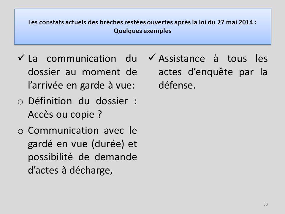 La communication du dossier au moment de l'arrivée en garde à vue: