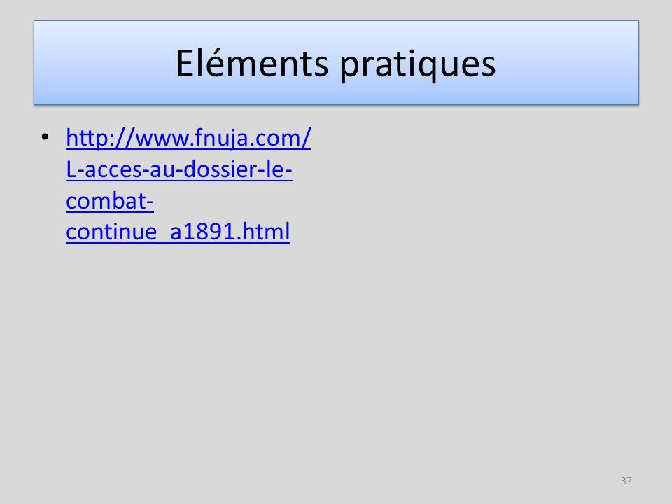 Eléments pratiques http://www.fnuja.com/L-acces-au-dossier-le-combat-continue_a1891.html