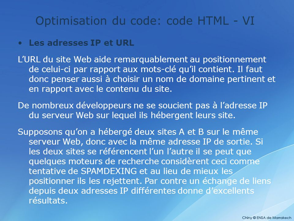 Optimisation du code: code HTML - VI