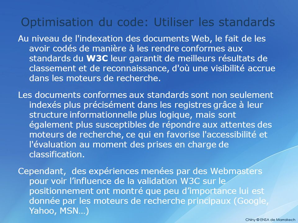 Optimisation du code: Utiliser les standards