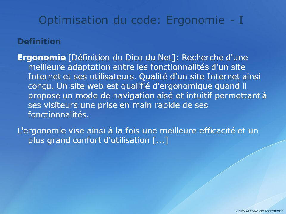 Optimisation du code: Ergonomie - I