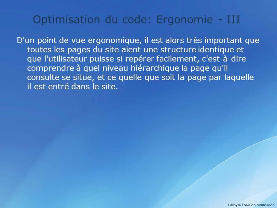 Optimisation du code: Ergonomie - III