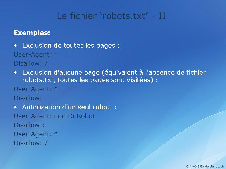 Le fichier 'robots.txt' - II