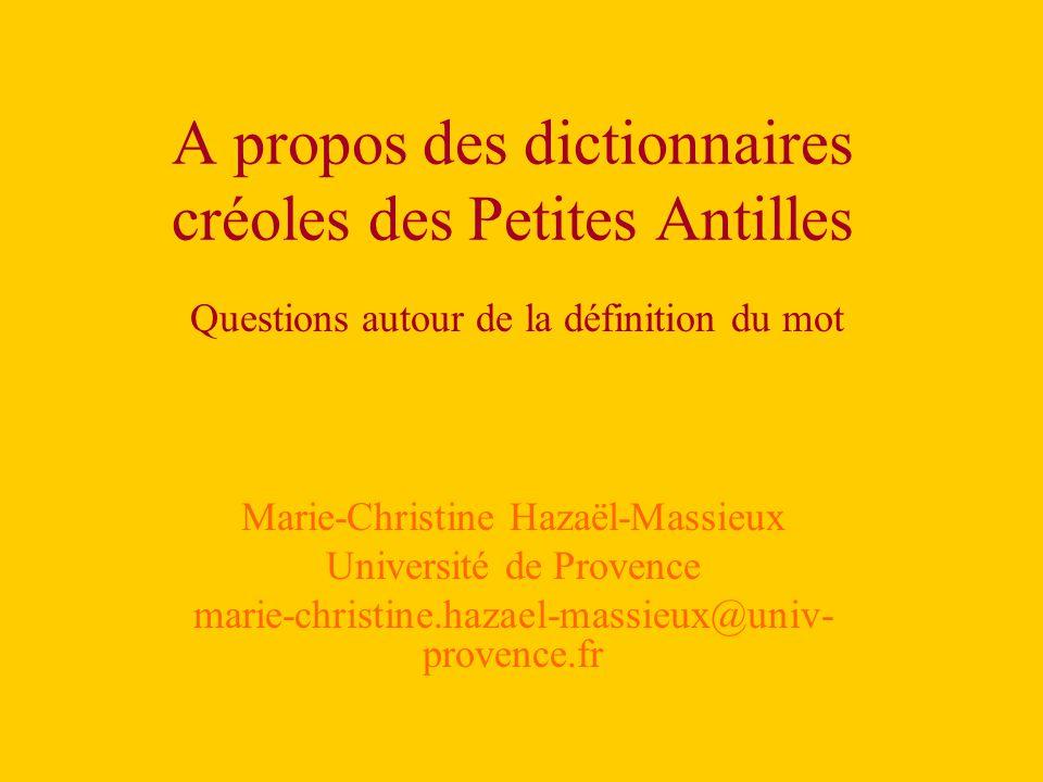 A propos des dictionnaires créoles des Petites Antilles