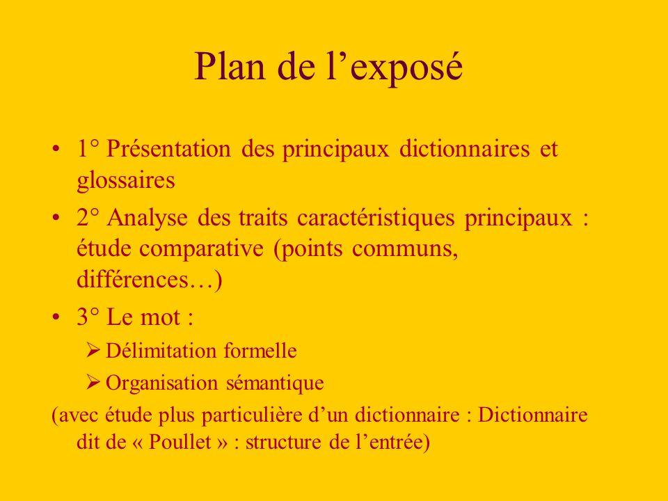 Plan de l'exposé 1° Présentation des principaux dictionnaires et glossaires.